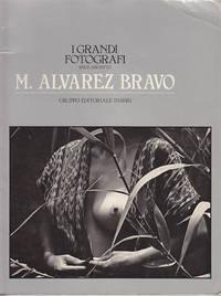 I Grandi Fotografi Manuel Alvarez Bravo