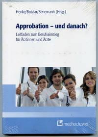 Approbation - und danach?