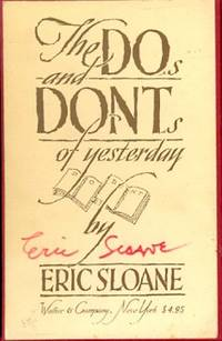 The Dos and Dont's of Yesterday -Do: a Little Book of Early American Know-How & Don't: a Little Book of Early American Gentility