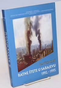 Ratne stete u Sarajevu 1992.-1995 by  Dukjko Hasić - Paperback - 2006 - from Bolerium Books Inc., ABAA/ILAB (SKU: 228134)