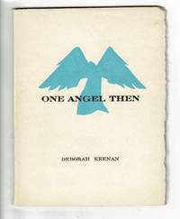 One angel then ... With two original prints by Gaylord Schanilec