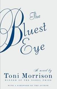 The Bluest Eye (The Bluest Eye) by Toni Morrison - 2013-01-01