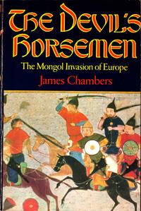 The Devil's Horsemen : The Mongol Invasion of Europe