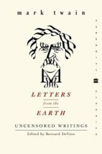image of Letters from the Earth: Uncensored Writings (Perennial Classics)