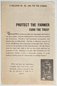 image of Protect the farmer, curb the trust. A bulletin of, by, and for the farmer
