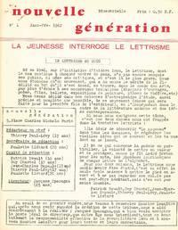 image of Nouvelle Génération. La Jeunesse Interroge Le Lettrisme. No. 1 (January/February 1962) through No. 2 (March/April 1962) (all published)