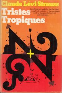 Tristes-Tropiques by Claude Levi-Strauss - Hardcover - 1974 - from High Street Books (SKU: pb136-319479)
