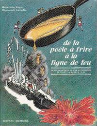 De la poêle à frire à la ligne de feu.   La vie quotidienne des québécoises pendant la guerre '39-'45