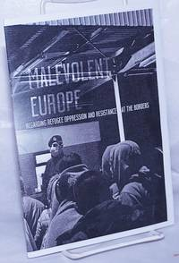 image of Malevolent Europe: regarding refugee oppression and resistance at the borders