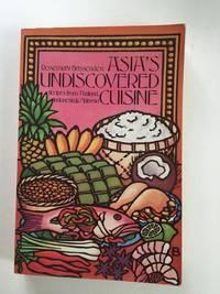 Asia's Undiscovered Cuisine