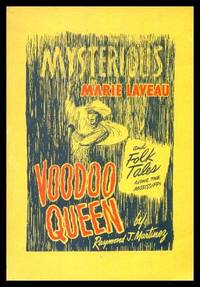 MYSTERIOUS MARIE LAVEAU - VOODOO QUEEN - and Folk Tales Along the Mississippi