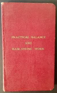 Practical Balance and Hair-Spring Work