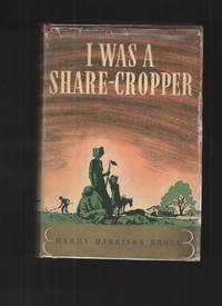 image of I Was a Share-Cropper