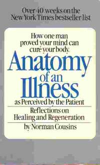 image of Anatomy Of An Illness As Perceived By The Patient Relections on Healing  and Regeneration