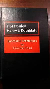 Successful Techniques for Criminal Trials