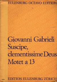 Suscipe, Clementissime Deus: Motet a 13