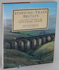 Stopping-Train Britain: A Railway Odyssey
