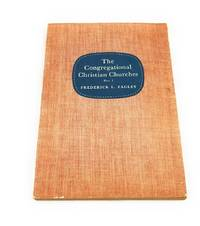 The Congregational Christian Churches, Part 1 by  Frederick L Fagley - Paperback - 1956-01-01 - from Third Person Books and Biblio.co.uk