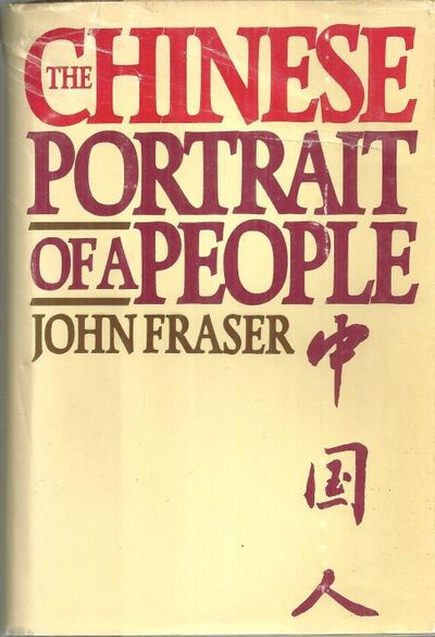 CHINESE Portrait of a People, Fraser, John