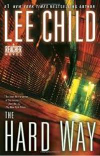 image of The Hard Way: A Jack Reacher Novel
