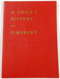 A Child's History of Simsbury [Connecticut]