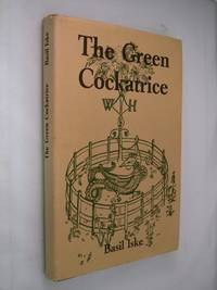 The Green Cockatrice