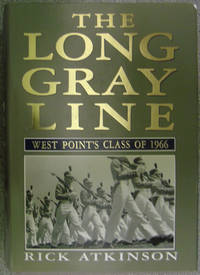 The Long Gray Line : West Point's Class of 1966