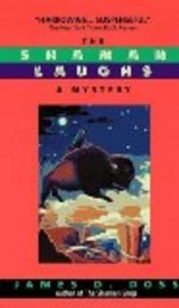 The Shaman Laughs (Shaman Mysteries)
