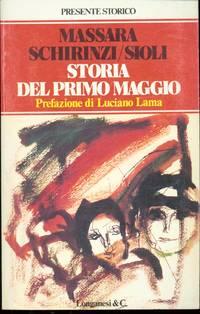 STORIA DEL PRIMO MAGGIO