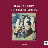 Ilya Kabakov: Collage of Spaces by Kerber - Hardcover - 2013-04-30 - from Books Express (SKU: 3866786816)