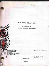 Eat Your Heart out [Original Screenplay] by  Laura  Felix O. / Slakey - Paperback - 1996 - from Sweet Beagle Books (SKU: 22332)