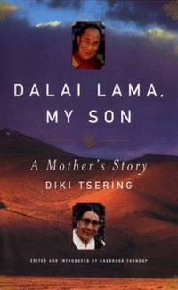 Dalai Lama, My Son : A Mother's Story