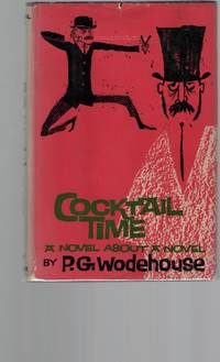Cocktail Time: A Novel About a Novel