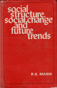 Social Structure, Social Change and Future Trends (Indian Village Perspective)