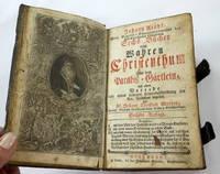 Sechs Bucher Vom Wahren Christentum; Bound with Paradiesgartlein, Others