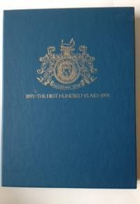 1891 The First Hundred Years 1991 (The History of the Maidstone Club)