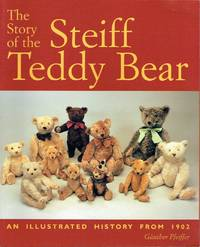 image of The Story of the Steiff Teddy Bear: An Illustrated History from 1902