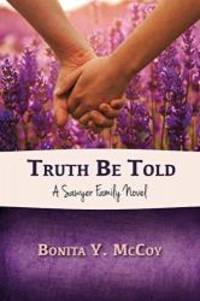 Truth Be Told (A Sawyer Family Novel) (Volume 1)