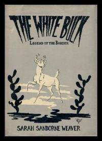 THE WHITE BUCK - Legend of the Border