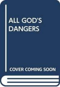 image of All God's Dangers: The Life of Nate Shaw