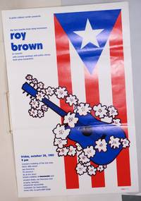 The new Puerto Rican song movement / Roy Brown in concert; with Zoraida Santiago and Pablo Nieves from Aires Bucaneros, Friday, October 30, 1981, 9 pm [small poster]