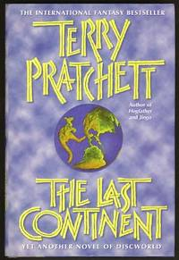 The Last Continent by  Terry Pratchett - First US Edition - 1999 - from Parigi Books, ABAA/ILAB and Biblio.co.uk