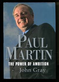 image of Paul Martin: The Power of Ambition