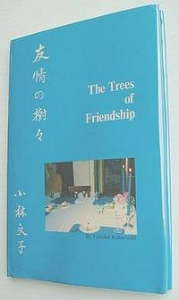 The Trees of Friendship