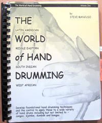 image of The World of Hand Drumming. Latin American, Middle Eastern, South Indian and West African. Volume One.