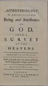View Image 2 of 3 for ASTRO-THEOLOGY: Or, A Demonstration of the Being and Attributes of God, from a Survey of the Heavens... Inventory #019784