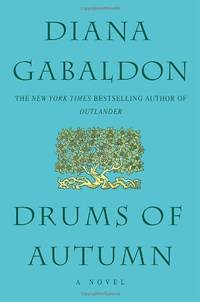Drums of Autumn: 4 (Outlander)