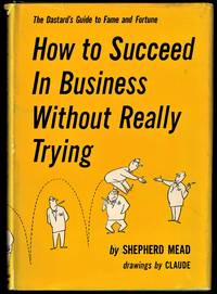 image of How to Succeed in Business Without Really Trying