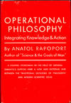 Operational Philosophy: Integrating Knowledge and Action