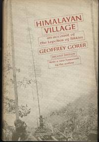 HIMALAYAN VILLAGE An Account of the Lepchas of Sikkim 2nd edition